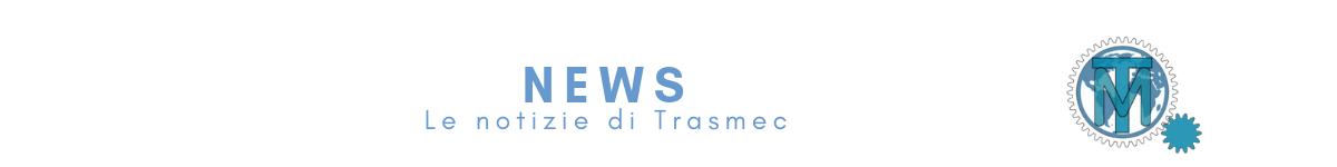 notizie-trasmec-srl
